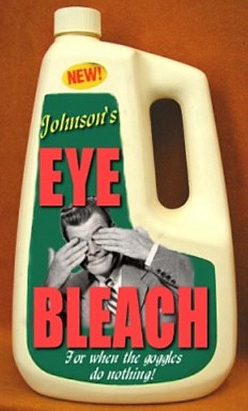 Name:  Eye Bleach.jpg Views: 560 Size:  48.7 KB