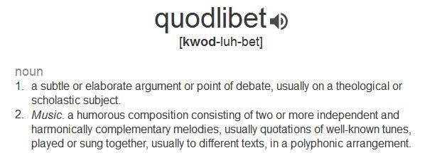 Name:  quodlibet.JPG Views: 67 Size:  34.2 KB