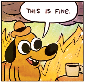 Name:  thisisfine.PNG Views: 81 Size:  170.7 KB