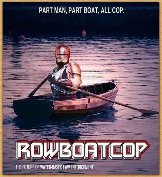 Name:  rowboatcop.JPG Views: 214 Size:  73.0 KB
